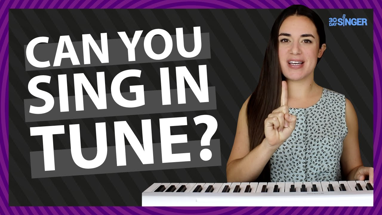 How To Sing In Tune | 30 Day Singer