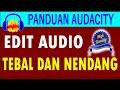 Cara Edit Audio Agar Suaranya Tebal Dan Lebih Nendang Tanpa Plugin Tambahan Di Audacity  Mp3 - Mp4 Download