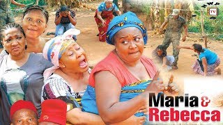 Maria  Rebecca Season 1 - 2017 Latest Nigerian Nollywood Movie