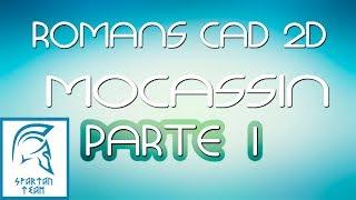 ROMANS CAD 2D   MOCASSIN