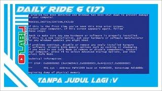 Gambar cover #31 Daily Ride 6 (17) || Kehabisan ide buat judul -_-