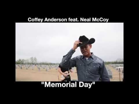 Memorial Day Duet Version   Coffey Anderson feat  Neal McCoy m4v