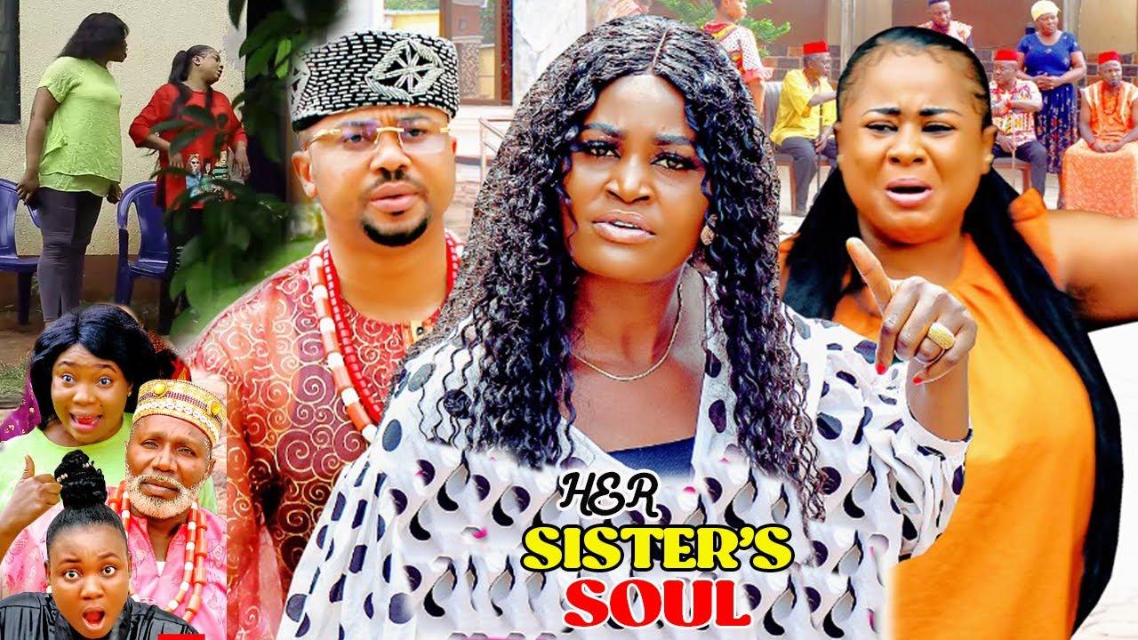 Download HER SISTER'S SOUL 9&10 - NEW TRENDING UJU OKOLI/MIKE GODSON 2021 NIGERIAN MOVIE