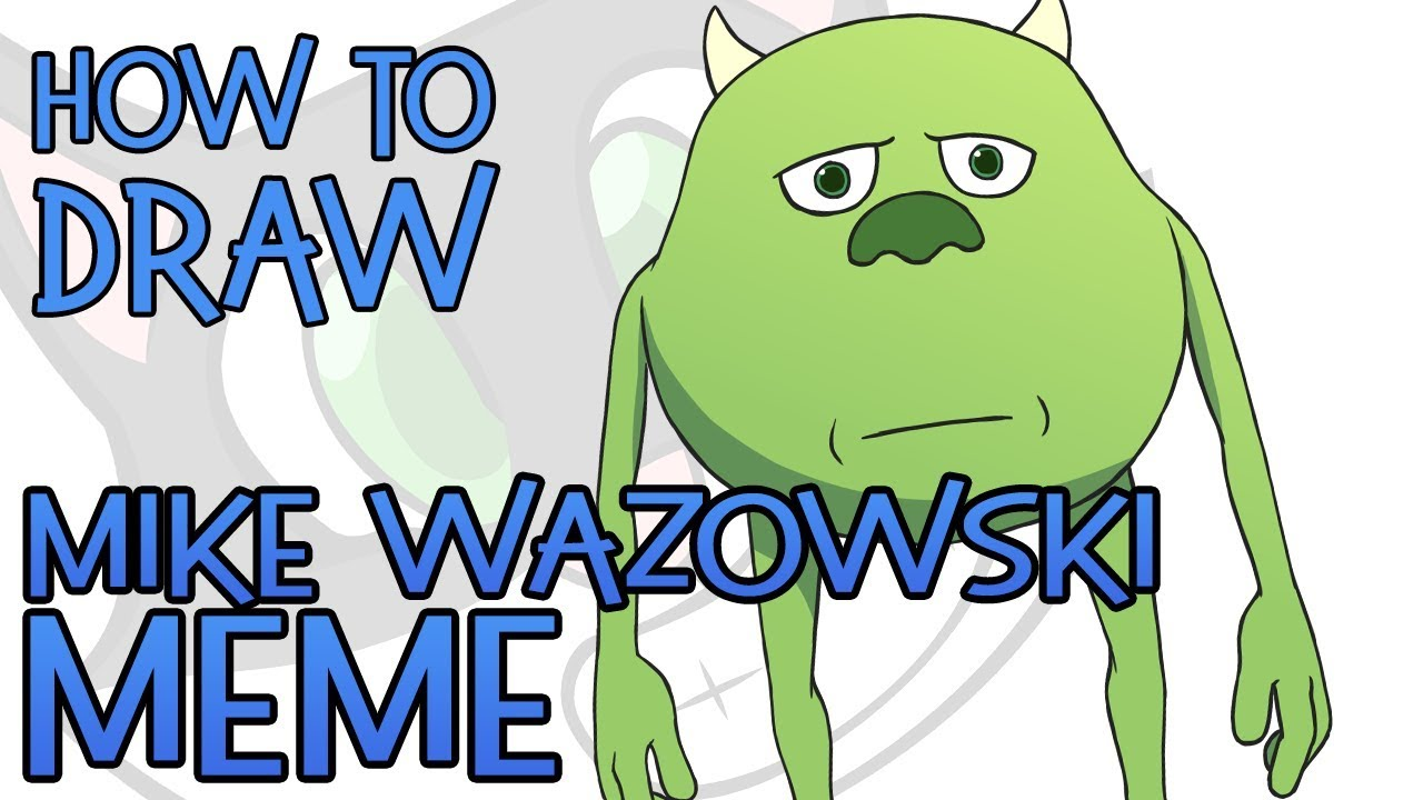 How To Draw Mike Wazowski Meme Sulley Face Swap Meme Youtube