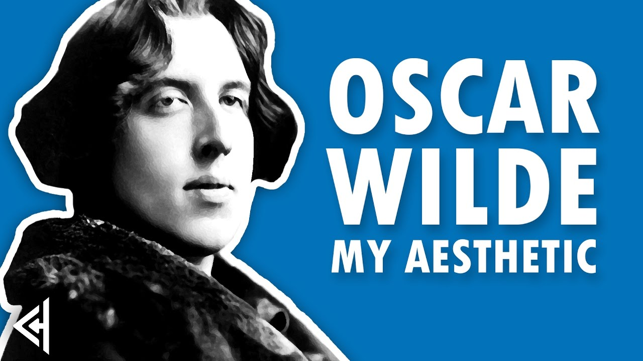 oscar wilde essays on aesthetics Essays and criticism on oscar wilde - wilde, oscar  oscar wilde wilde, oscar - essay  wilde is recognized as one of the foremost figures of late nineteenth-century literature aesthetic or.