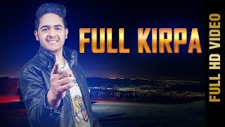 FULL KIRPA (Full Video) | BHARAT SUFI | New Punjabi Songs 2018