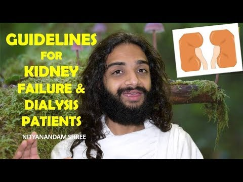 Guidelines for Kidney Failure & Dialysis Patients - Yoga, Ayurveda, Diet & All by Nityanandam Shree