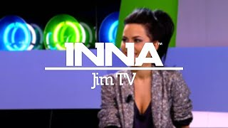 INNA   Jim Tv (Belgium)