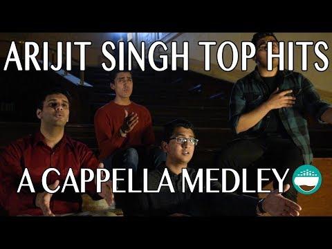 Arijit Singh Top Hits | A Cappella Medley by Chai Town | Enna Sona, Gerua, Samjhawan, MRSK