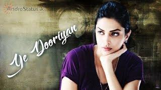 Ye Dooriyan   HD WhatsApp Video Status   With Download link   by AndroStatus ik