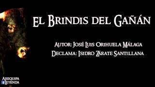 El Brindis del Gañán (historia): Isidro Zárate Santillana