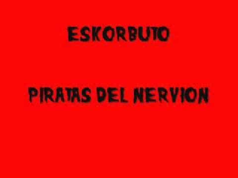 Eskorbuto - Piratas del Nervión