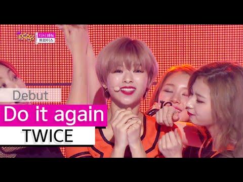 [HOT] TWICE - Do it again, 트와이스 - 다시 해줘, Show Music core 20151024