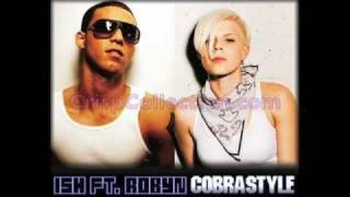Ish ft. Robyn - Cobrastyle