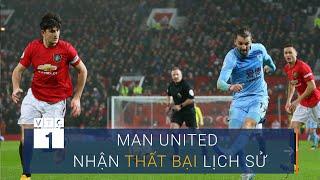 Man United nhận thất bại lịch sử tại Old Trafford | VTC1