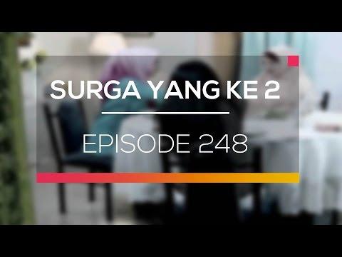 Surga Yang Ke 2 - Episode 248