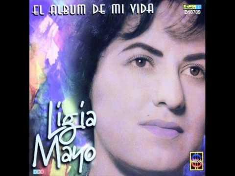 Ligia Mayo - Con toda el alma