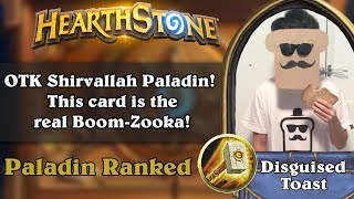OTK Shirvallah Paladin! This card is the real Boom-Zooka!