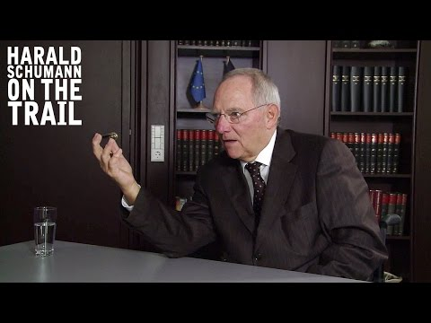 Talking to Wolfgang Schäuble (Harald Schumann on the trail - the complete interview)