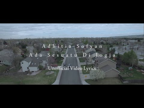 Adhitia Sofyan - Sesuatu Di Jogja (Unofficial Lyrics Video)
