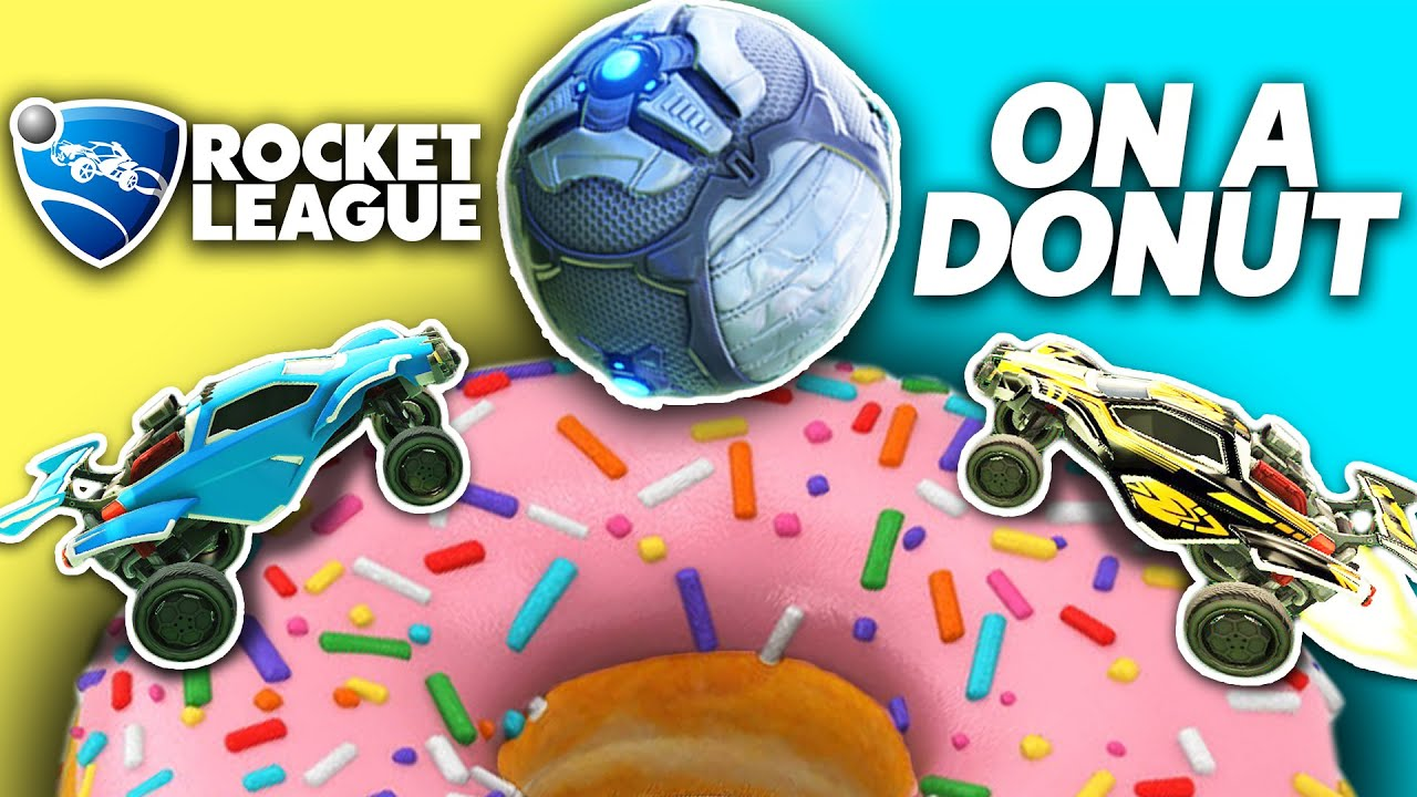 ROCKET LEAGUE ON TOP OF A DONUT IS HILARIOUS