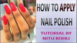 Nail Polish Application Tutorial in HINDI | How to Apply Nail Polish Paint at HOME | IN HINDI