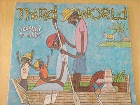 NOW THAT WE'VE FOUND LOVE - THIRD WORLD