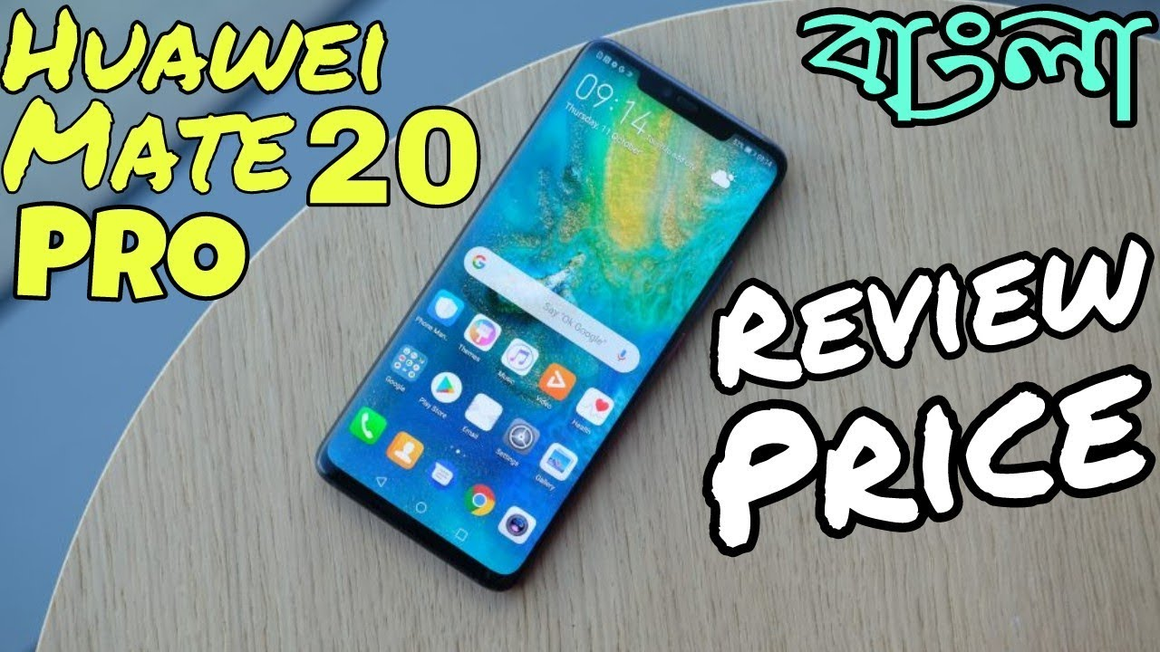 Huawei Mate 20 Pro Full Review in Bangla | Price - Best