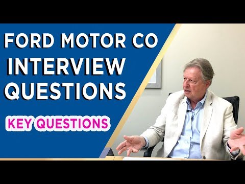 Ford Motor Company Interview Questions and Hiring Process