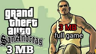 GTA San Andreas 3 MB SIZE ( Full game & highly compressed)