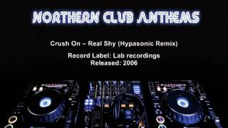 Crush On -- Real Shy (Hypasonic Remix)