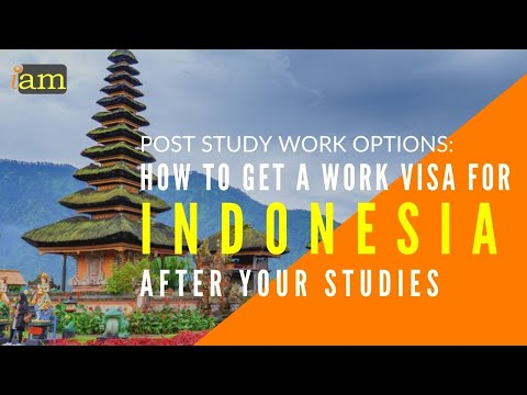 Post Study Options | How to Get a Work Visa in Indonesia After Studies