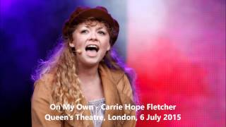 On My Own - Carrie Hope Fletcher
