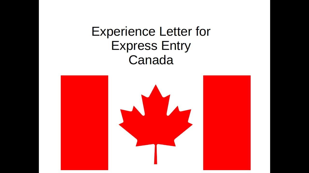 Immigrate to Canada - Experience Letter for Express Entry Profile