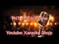 TNT - Moj bjondine me syt e zi | Me tekst | Lyrics