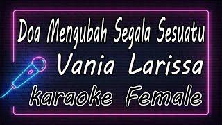 Download lagu Doa Mengubah Segala Sesuatu - Vania Larissa