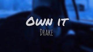 Drake - Own It مترجمه