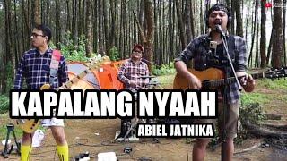 KAPALANG NYAAH - ABIEL JATNIKA | 3PEMUDA BERBAHAYA COVER