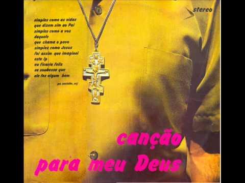 Padre Zezinho e Marion  - Canção Para Meu Deus (disco original completo 1973)