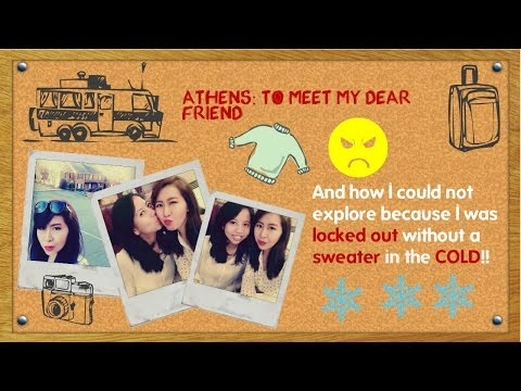 Weekend at Athens: to meet my friend - | got locked outside without a sweater in the cold.