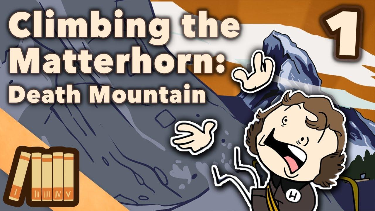 Climbing the Matterhorn - Death Mountain - Extra History - #1