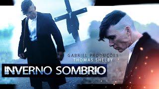Thomas Shelby | No Meio Do Inverno Sombrio (Peaky Blinders)