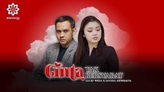 ( Full Version ) Cinta Tak Bersyarat oleh Lucky Widja feat Dayana Assembayeva