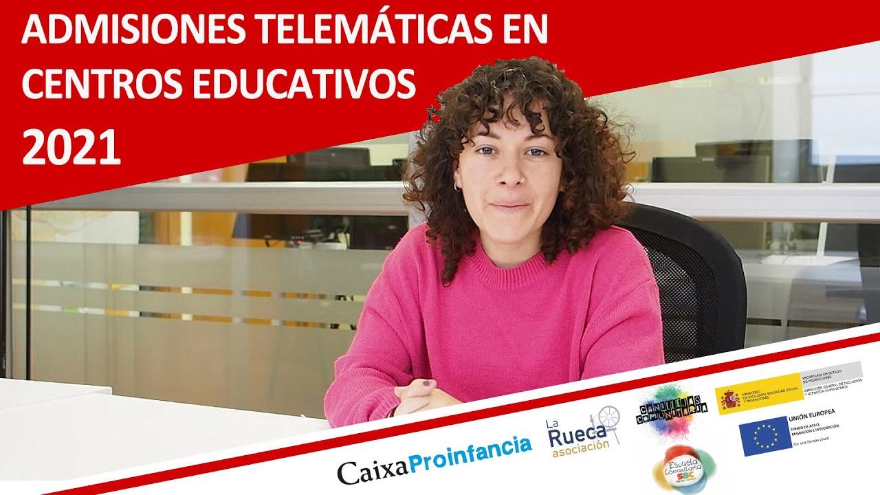 Video guía para la admisión Telemática en centros educativos: Curso 2021-2022