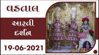 Shangar Aarti Darshan   19-06-2021   VadtalDham