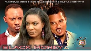 Black Money 2    - Nigerian Nollywood Movie