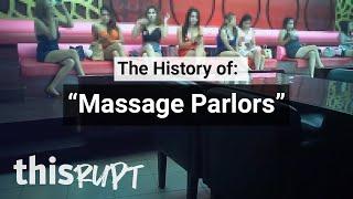 "Thisrupt History: ""Sexy"" Massage Parlors"