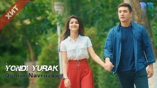 Osman Navruzov - Yondi yurak | Осман Наврузов - Ёнди юрак