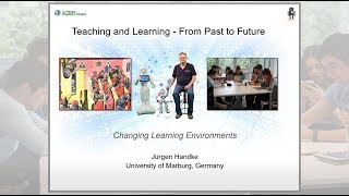 Teaching and Learning – From Past to Future