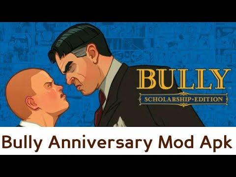 bully anniversary apk data rexdl